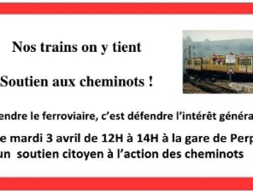 Soutien citoyen à la lutte des cheminots : mardi 3 avril de 12h à 14h en gare de Perpignan